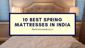 best spring mattresses in India