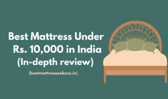 best mattress under 10000 in india